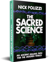 The Sacred Science - An Ancient Healing Path For The Modern World